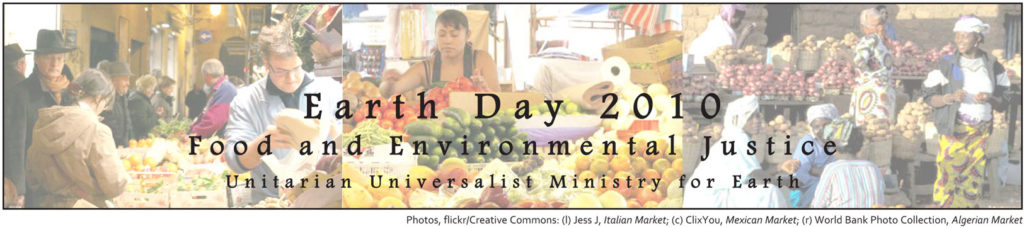 Earth Day 2010: Food and Environmental Justice