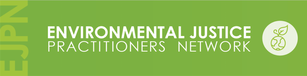 Environmental Justice Practitioners Network