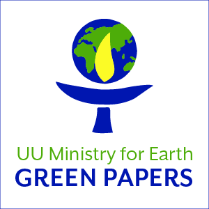 UU Ministry for Earth Green Papers