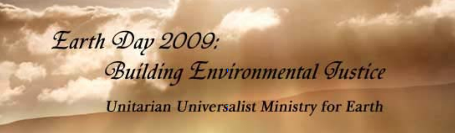 Earth Day 2009: Environmental Justice