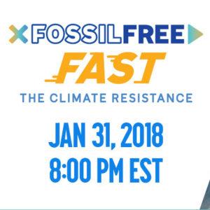 Fossil Free Fast - Jan 31st at 8 PM EST