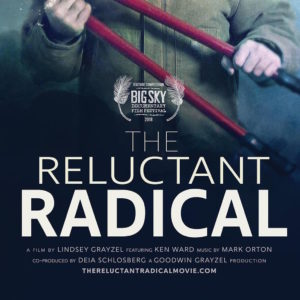 Promo image for the documentary The Reluctant Radical, about activist Ken Ward
