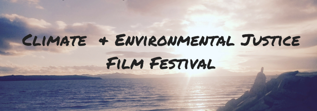 Climate & Environmental Justice Film Festival at Starr King School for the Ministry