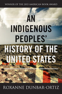 Book cover of An Indigenous Peoples' History of the United States by Roxanne Dunbar Ortiz