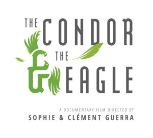 "Text image reading ""The Condor and The Eagle: a documentary film directed by sophie and clement guerra"""